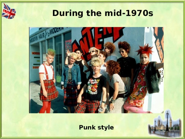 During the mid-1970s Punk style