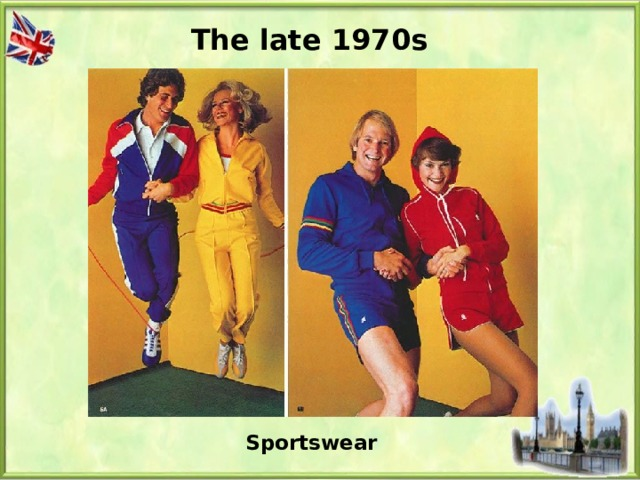 The late 1970s Sportswear