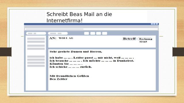 Schreibt Beas Mail an die Internetfirma!