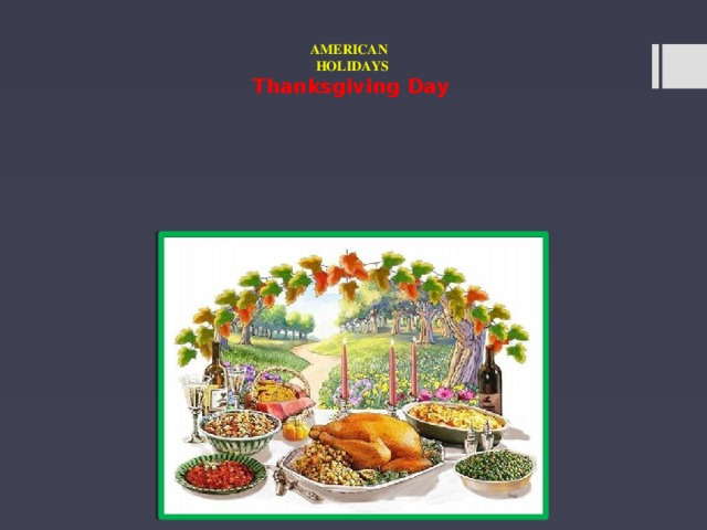 AMERICAN  HOLIDAYS Thanksgiving Day