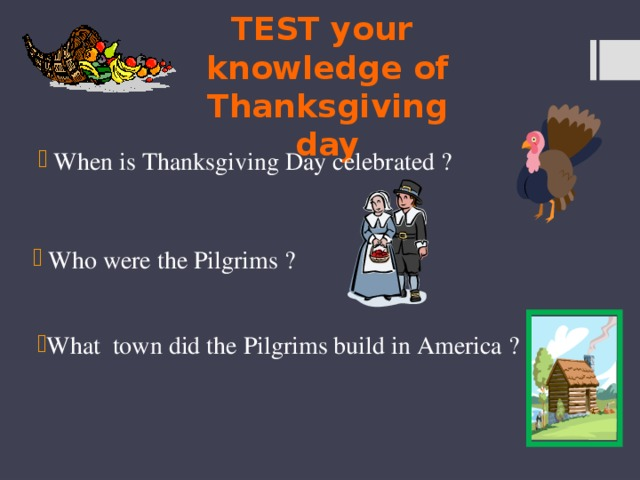 TEST your knowledge of Thanksgiving day