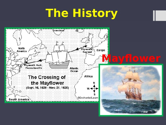 The History  Mayflower