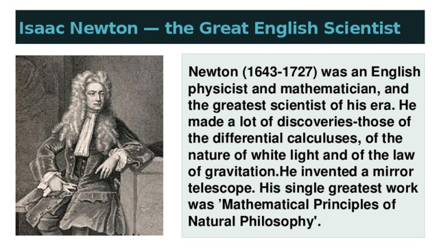 Isaac Newton — the Great English Scientist