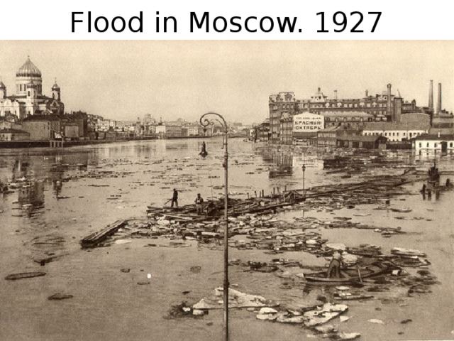 Flood in Moscow. 1927