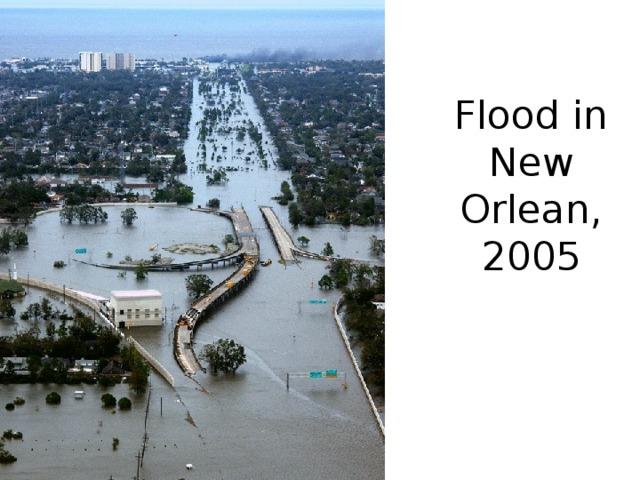 Flood in New Orlean, 2005