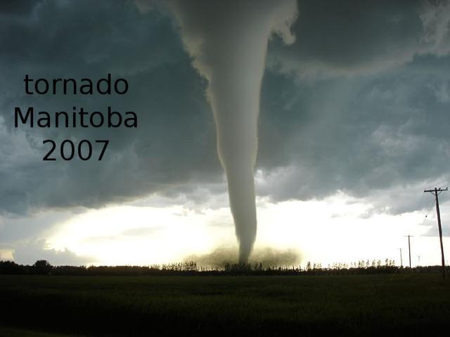 tornado Manitoba 2007