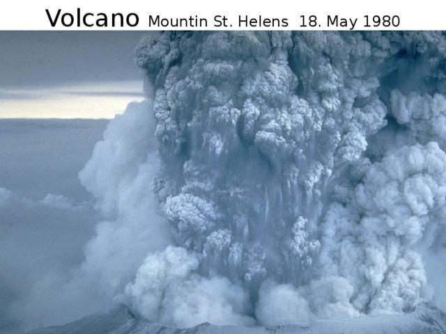 Volcano Mountin St. Helens 18. May 1980