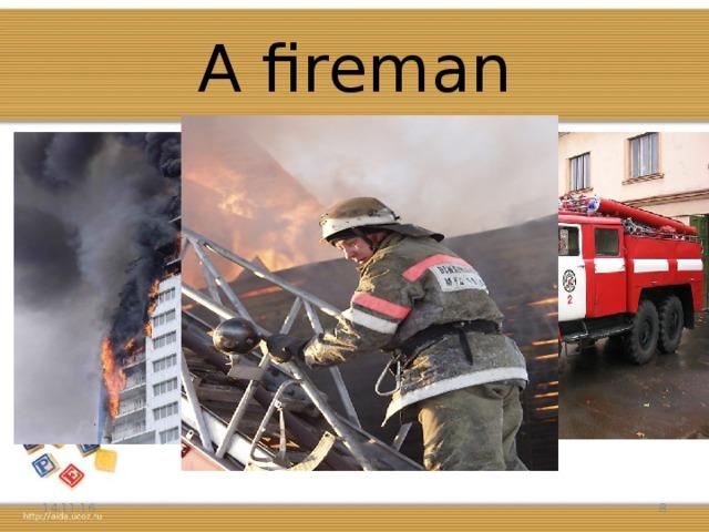 A fireman 14.11.16 5