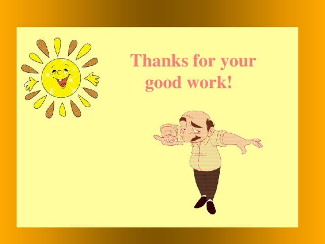 Thanks for your  good work!