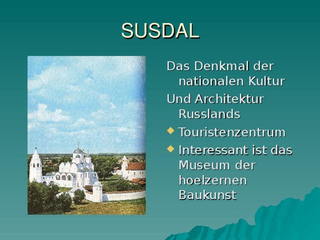 SU S DAL Das Denkmal der nationalen Kultur Und Architektur Russlands
