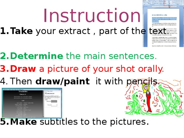 Instruction Take your extract , part of the text.