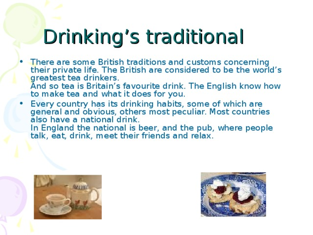 Drinking's traditional