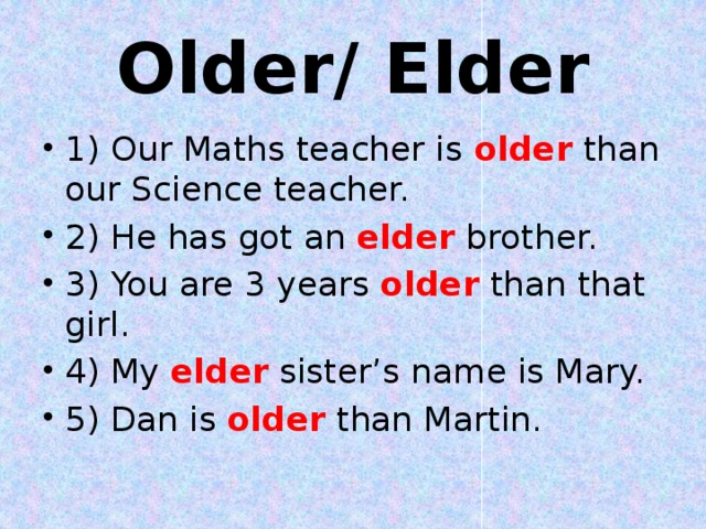 Older/ Elder