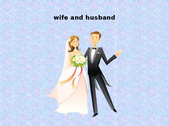 wife and husband