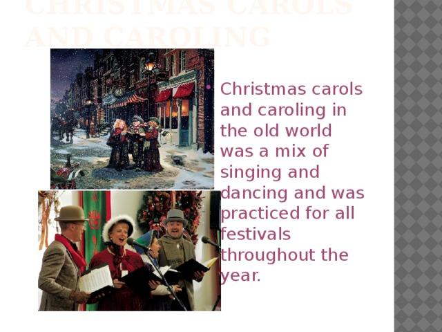 Christmas Carols and Caroling