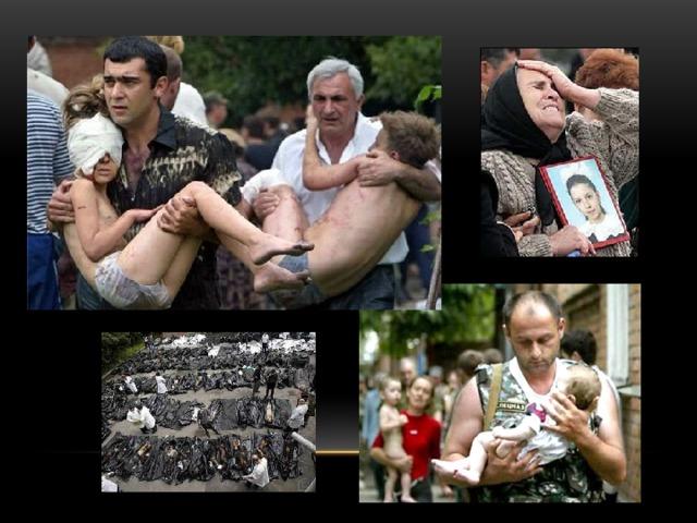 В результате этого теракта, а также штурма, который закончился в ночь на 4 сентября, погибло 186 детей и 148 взрослых, ранения получили 728 жителей города и 55 сотрудников силовых структур. При штурме здания школы были убиты 17 учителей, 12 работников спецслужб и 1 местный житель, который помогал освобождать заложников. С тех пор в Беслане учебный год начинается 5 сентября.