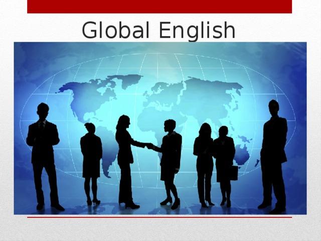 Global English   .