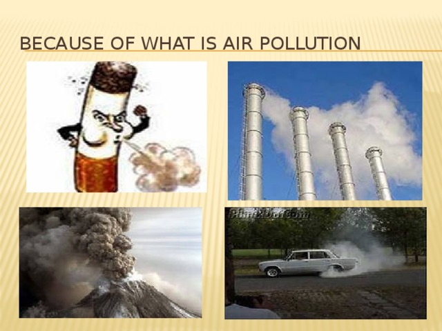 Because of what is air pollution