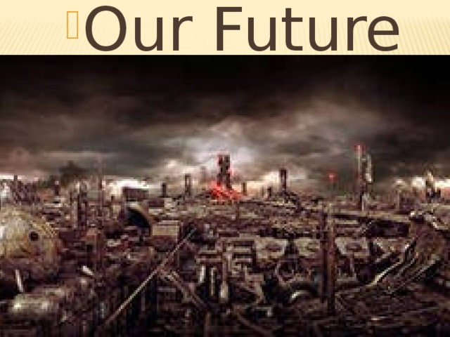 Our Future