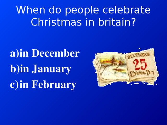 When do people celebrate Christmas in britain?