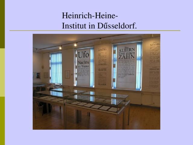 Heinrich-Heine-Institut in D űsseldorf.