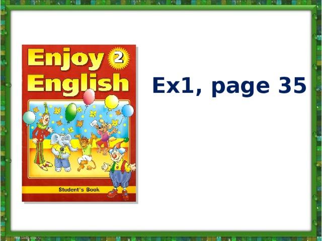 Ex1, page 35