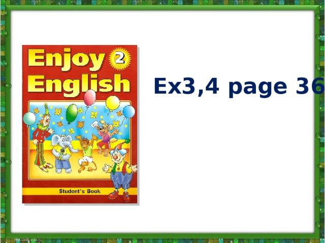 Ex3,4 page 36