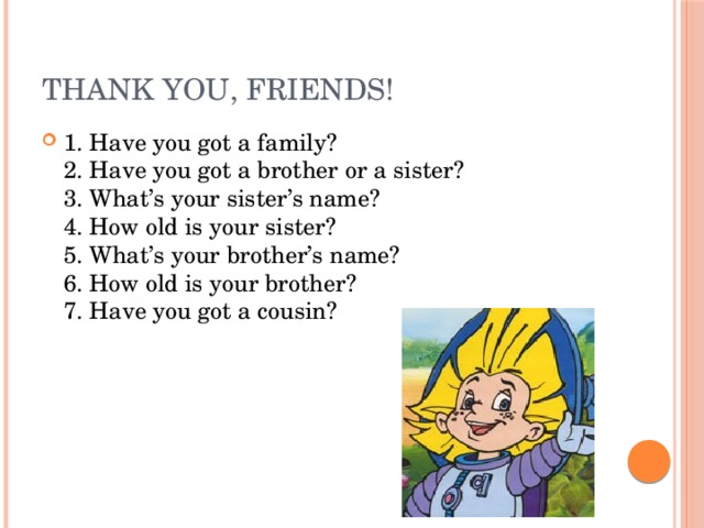 Thank you, friends!