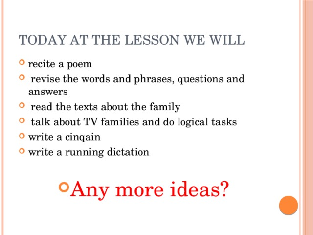 Today at the lesson we will