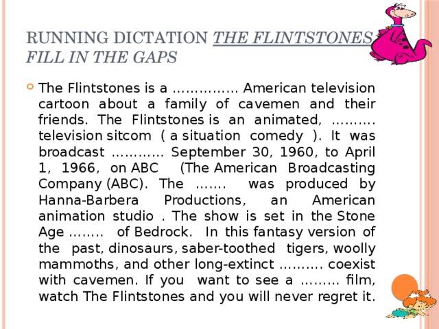 Running dictation  The Flintstones  Fill in the gaps