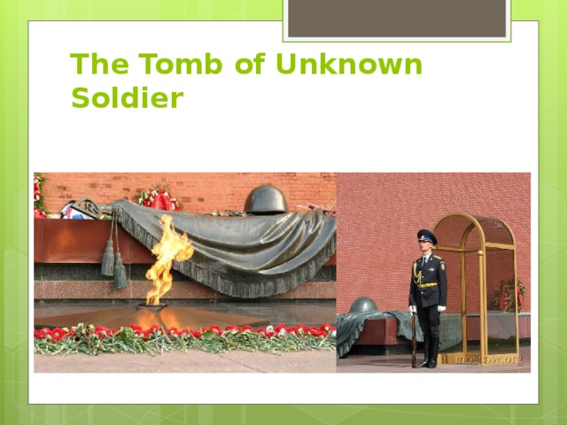 The Tomb of Unknown Soldier