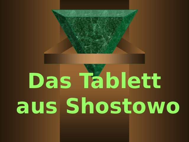 Das Tablett aus Shostowo