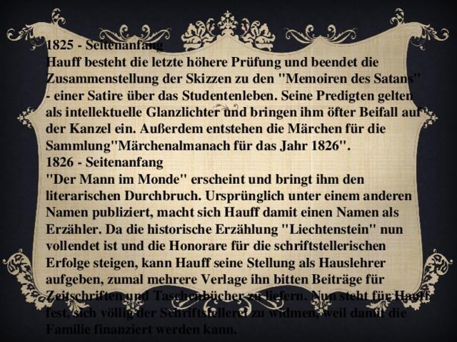 1825 - Seitenanfang Hauff besteht die letzte höhere Prüfung und beendet die Zusammenstellung der Skizzen zu den