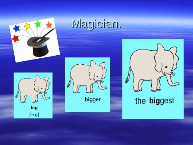 Magician.