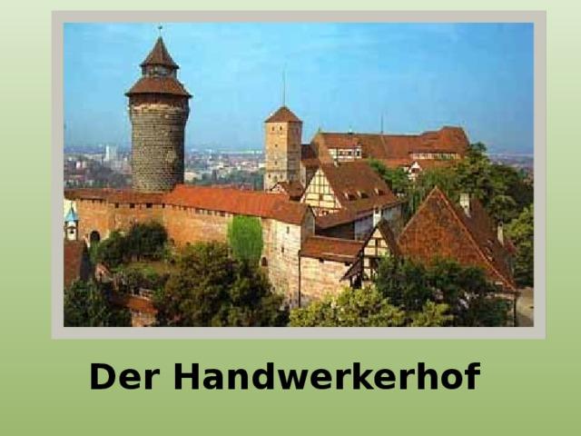 Der Handwerkerhof
