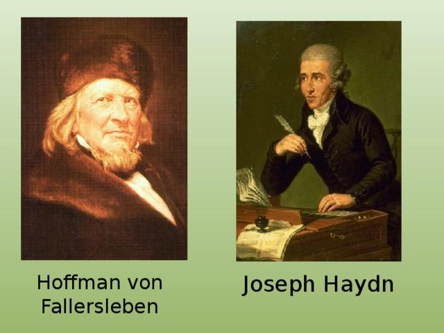 Hoffman von Fallersleben Joseph Haydn