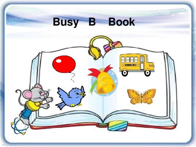 Busy B Book