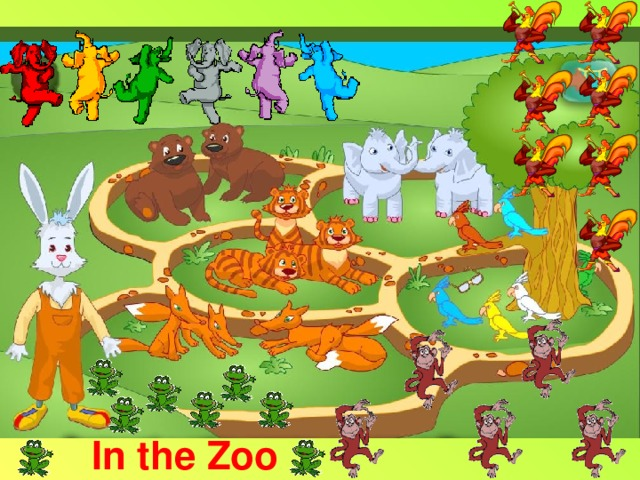 I have got (от лица зайца) In the Zoo