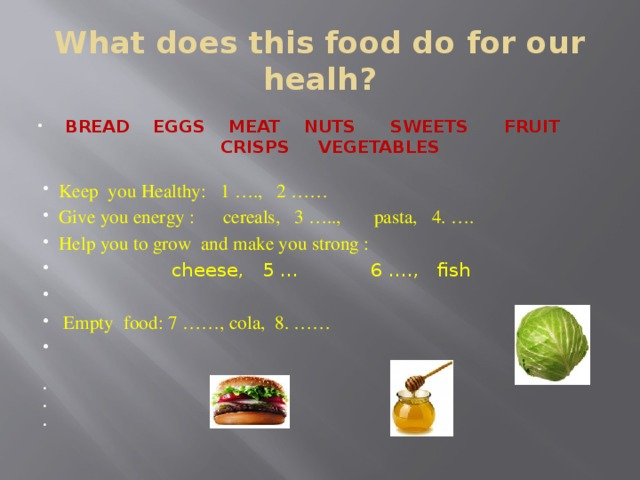 What does this food do for our healh?