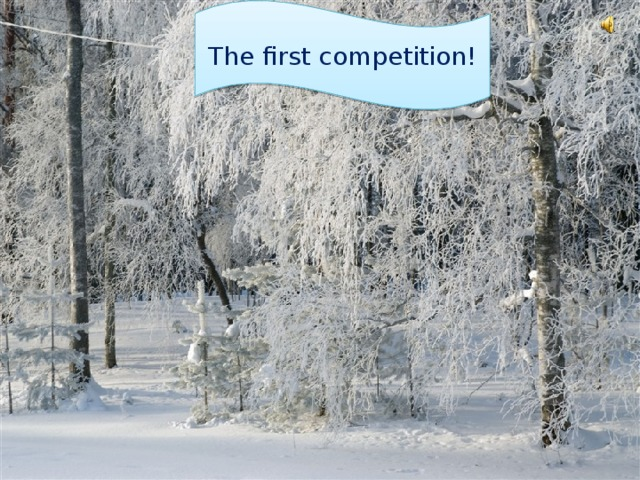 The first competition!