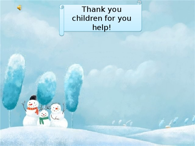 Thank you children for you help!