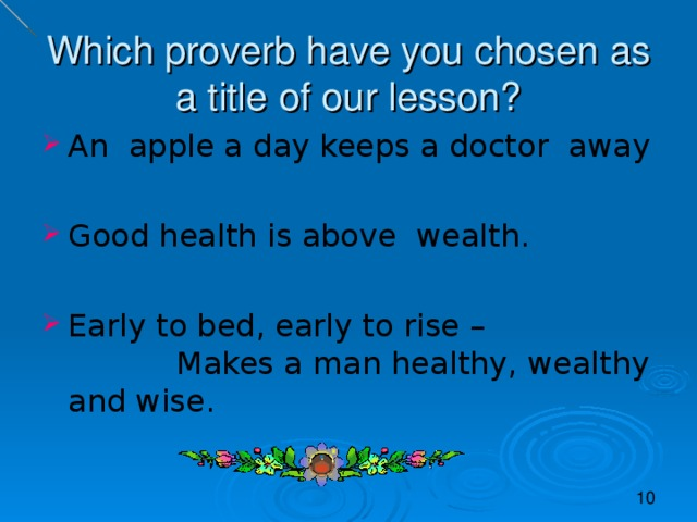 Which proverb have you chosen as a title of our lesson?