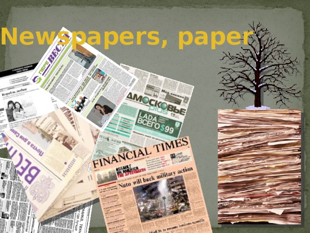 Newspapers, paper