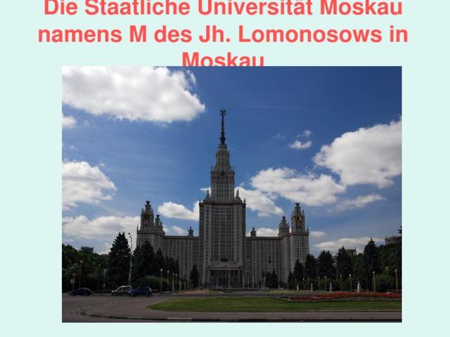 Die Staatliche Universität Moskau namens M des Jh. Lomonosows in Moskau