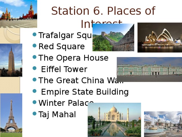 Station 6. Places of Interest.