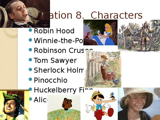 Station 8. Characters