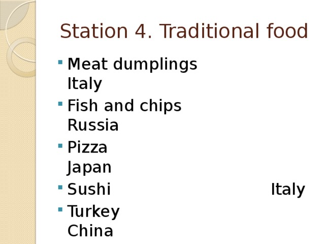 Station 4. Traditional food