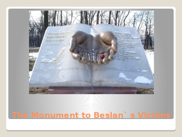 The Monument to Beslan` s Victims