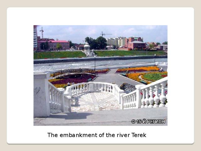 The embankment of the river Terek