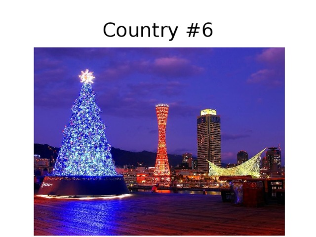Country #6